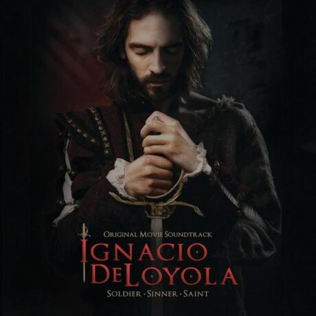 Ignacio de Loyola Original Movie Soundtrack