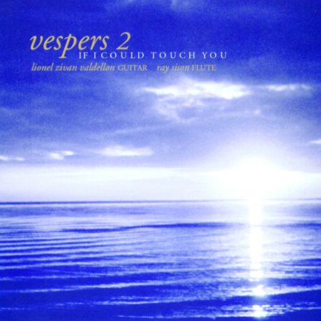 vespers 2 – if i could touch you