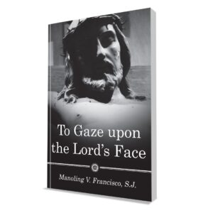 TO GAZE UPON THE LORD'S FACE