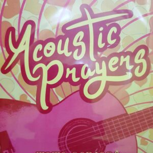 Acoustic Prayers by Toto Sorioso